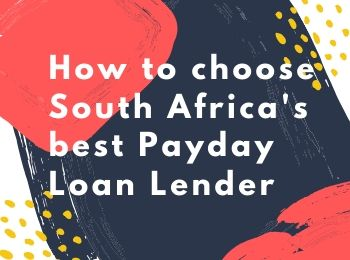 How to choose South Africa's best Payday Loan Lender